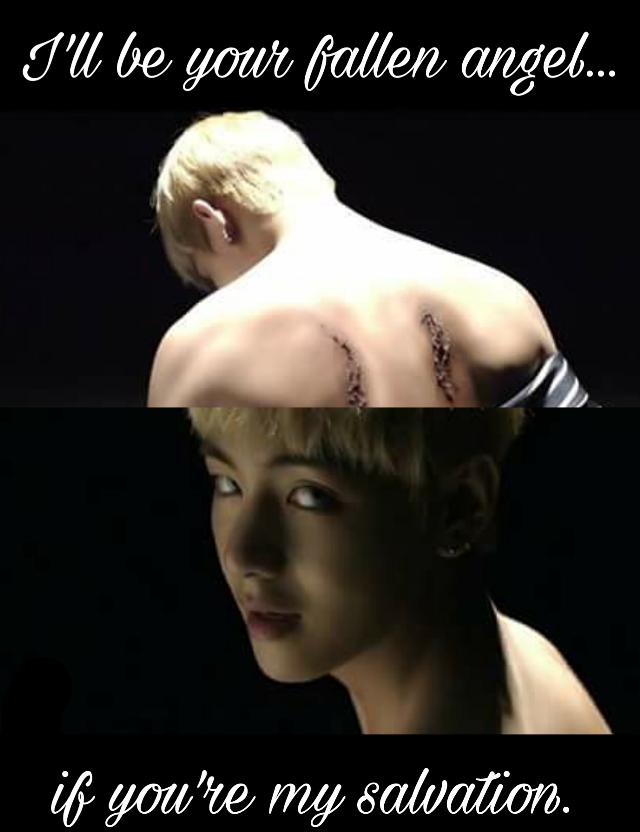 Jumm.. Tae, I'll be your salvation😏🌚 Okno;-;  . . . #bts #taehyung #taeangel #fallenangel  #kpopedit
